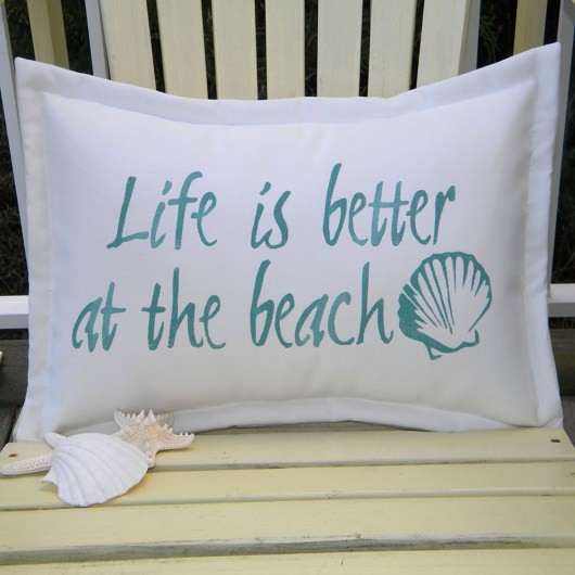 Life is Better at the Beach Teal Outdoor Pillow